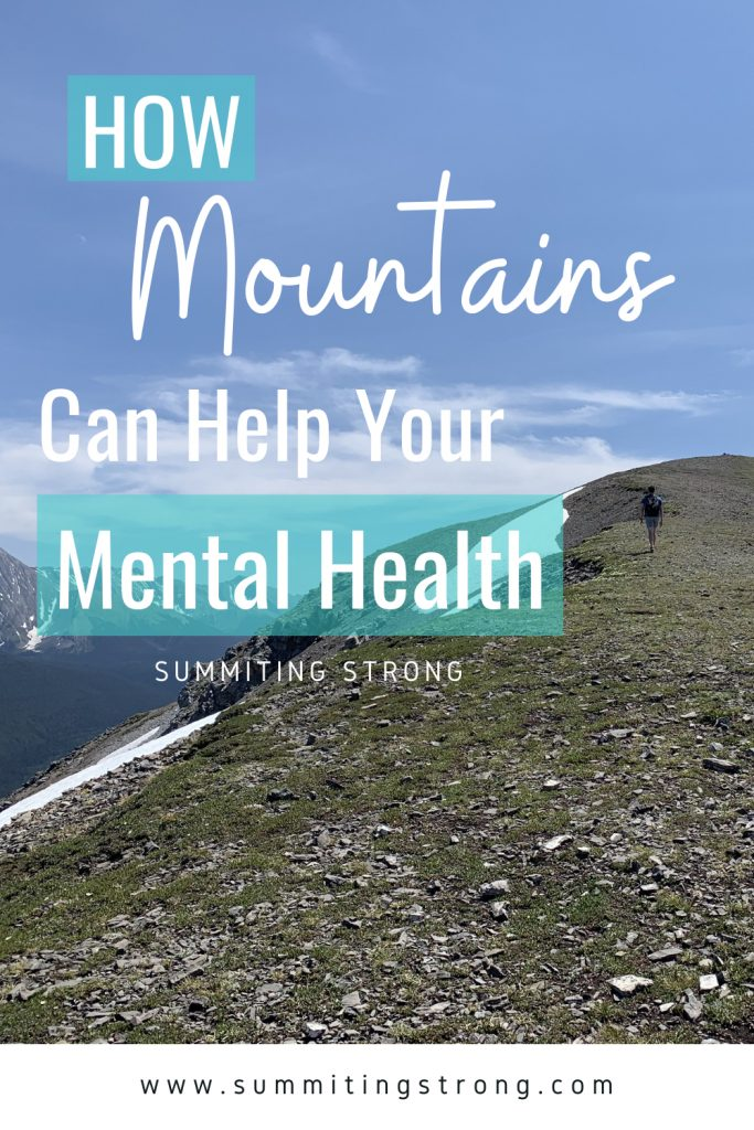 Pinterest image for how mountains can help your mental health